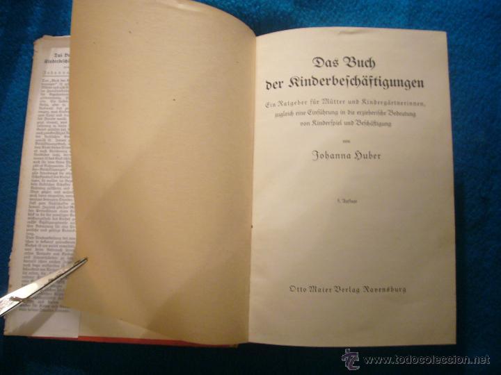 Libros antiguos: JOHANNA HUBER: - DAS BUCH DER KINDERBESCHÄFTIGUNGEN - (RAVENSBURG, 1936) (MANUALIDADES PARA NIÑOS) - Foto 2 - 45476405