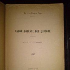 Libros antiguos: VALOR DOCENTE DEL QUIJOTE DE RICARDO MONNER SANS BUENOS AIRES 1916. Lote 46228095