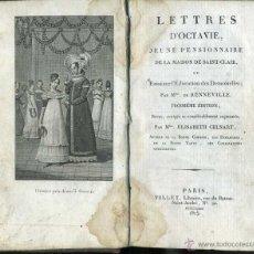 Libros antiguos: LETTRES D'OCTAVIE JEUNE PENSIONNAIRE (VILLET, 1825) LA EDUCACIÓN DE SEÑORITAS - EN FRANCÉS. Lote 47125476