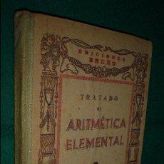 S/F . TRATADO DE ARITMÉTICA ELEMENTAL. - E. BRUÑO,