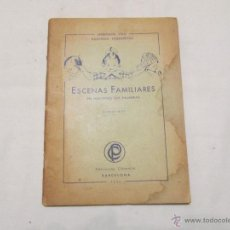 Libros antiguos: ESCENAS FAMILIARES EN IMAGINES SIN PALABRAS - PERROT Y DOT - 1930. Lote 47759949