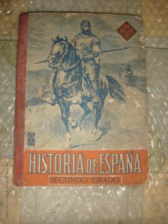 ANTIGUO LIBRO ESCOLAR DE LA HISTORIA DE ESPAÑA, SEGUNDO GRADO / EDITORIAL ELV / AÑOS 30 (Libros Antiguos, Raros y Curiosos - Ciencias, Manuales y Oficios - Pedagogía)