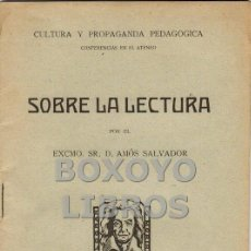 Libros antiguos: SALVADOR, AMÓS. SOBRE LA LECTURA. Lote 48894981