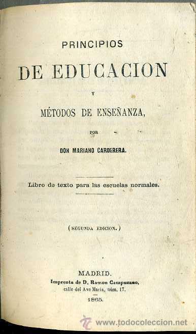MARIANO CARDERERA : PRINCIPIOS DE DUCACIÓN Y ENSEÑANZA (CAMPUZANO, 1865) (Libros Antiguos, Raros y Curiosos - Ciencias, Manuales y Oficios - Pedagogía)