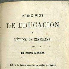 Libros antiguos: MARIANO CARDERERA : PRINCIPIOS DE DUCACIÓN Y ENSEÑANZA (CAMPUZANO, 1865). Lote 49590131