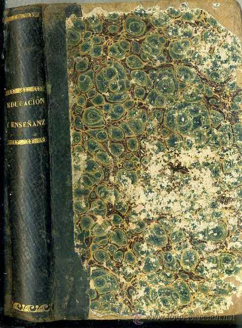 Libros antiguos: MARIANO CARDERERA : PRINCIPIOS DE DUCACIÓN Y ENSEÑANZA (CAMPUZANO, 1865) - Foto 2 - 49590131
