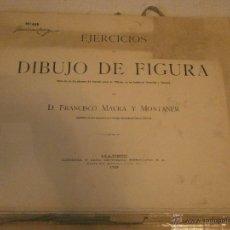 Libros antiguos: EJERCICIOS DE DIBUJO DE FIGURA DON FRANCISCO DE MAURA Y MONTANER CASA EDITORIAL HERNANDO MADRID 1925. Lote 49862734