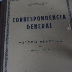 Libros antiguos: CORREPONDENCIA GENERAL-METODO PRACTICO-SEXTA EDICION-1948. Lote 50147314