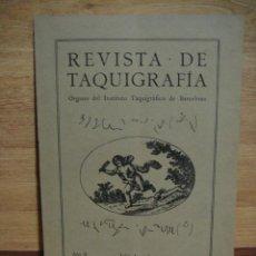 Libros antiguos: REVISTA DE TAQUIGRAFIA Nº 7- AÑO 1915. Lote 50314838