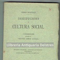 Libros antiguos: MONTOLIU, CEBRIA. INSTITUCIONS DE CULTURA SOCIAL. CONFERENCIES... BARCELONA, 1903.. Lote 295437573