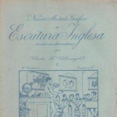 Libros antiguos: NUEVO MÉTODO GRÁFICO DE ESCRITURA INGLESA - 4º CUADERNO. Lote 110260434