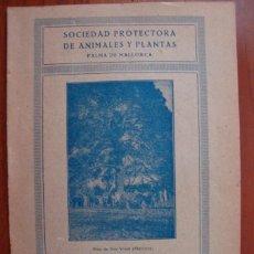 Libros antiguos: JUAN CAPÓ: ANIMALES Y PÁJAROS. SOCIEDAD PROTECTORA DE ANIMALES Y PLANTAS. MALLORCA 1924.. Lote 52930220