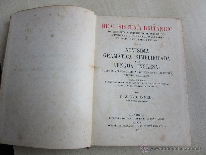 Libros antiguos: Real Sistema Británico. Gramática Inglesa y Correspondencia Mercantil 1907 MacConnell - Foto 2 - 53998393
