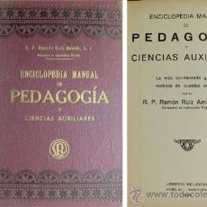 Libros antiguos: RUIZ AMADO, RAMÓN. ENCICLOPEDIA MANUAL DE PEDAGOGÍA Y CIENCIAS AUXILIARES. 1924.. Lote 54171340