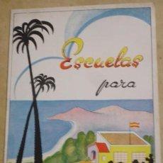 Libros antiguos: ESCUELAS PARA MAS NIÑOS ESPAÑOLES - Nº2 EDITADO POR LA DELEGACION NACIONAL DE F.E.T Y DE LAS J.O.N.S. Lote 54268920