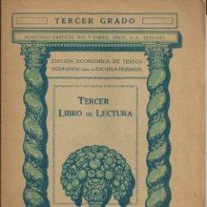 Libros antiguos: TERCER LIBRO DE LECTURA ESCOLAR. EDICION ECONOMICA SEIX Y BARRAL REPUBLICA 1935 . PLENA GUERRA CIVIL. Lote 55338205