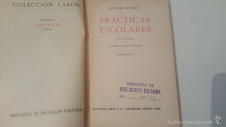 Libros antiguos: PRACTICAS ESCOLARES - COLECCION LABOR - 2º ED.1929 - Foto 3 - 57545505
