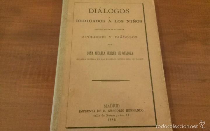 LIBRO DIÁLOGOS DEDICADOS A LOS NIÑOS. 1882 (Libros Antiguos, Raros y Curiosos - Ciencias, Manuales y Oficios - Pedagogía)