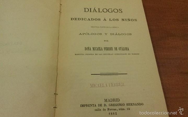 Libros antiguos: Libro Diálogos dedicados a los niños. 1882 - Foto 2 - 57547865