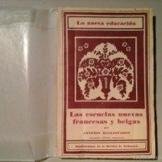 Libros antiguos: ANTONIO BALLESTEROS. LAS ESCUELAS NUEVAS FRANCESAS Y BELGAS. REVISTA DE PEDAGOGÍA 1935. RARO.. Lote 57743152