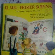 Libros antiguos: EL MEU PRIMER SOPENA - DICCIONARI INFANTIL IL·LUSTRAT. Lote 58184437