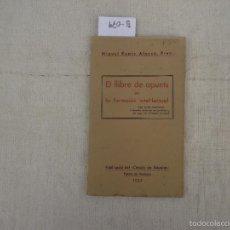 Libros antiguos: LLIBRE DE APUNTS EN LA FORMACIÓ INTEL·LECTUAL, RAMIS ALONSO, MIQUEL, 1932. Lote 58188976