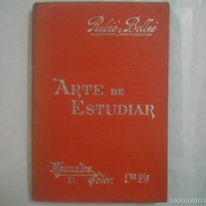 Libros antiguos: RUBIO Y BELLVÉ. ARTE DE ESTUDIAR. 1900. MANUALES SOLER 40. . Lote 58356933