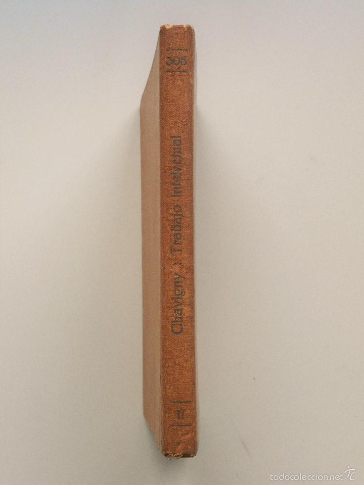 Libros antiguos: ORGANIZACIÓN DEL TRABAJO INTELECTUAL - P. CHAVIGNY - COLECCIÓN LABOR AÑO 1936 - 2ª EDICIÓN - Foto 2 - 58553285