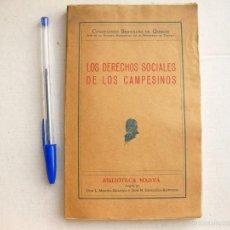 Libros antiguos: LOS DERECHOS SOCIALES DE LOS CAMPESINOS. CONSTANCIO BERNALDO DE QUIRÓS. BIBLIOTECA MARVÁ.. Lote 58622699