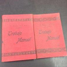 Libros antiguos: TRABAJO MANUAL- P. ALCANTARA - 2 TOMOS AÑO 1903. Lote 58755027