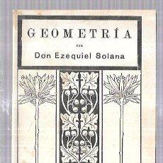 Libros antiguos: GEOMETRIA Y AGRIMENSURA. PRO EZEQUIEL SOLANA. EDIT. MAGISTERIO ESPAÑOL.1930. 32PAGS. 16,5X12CM. Lote 61235019