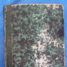 Libros antiguos: ESTUDIOS SOBRE LA PRIMERA ENSEÑANZA. CARLOS YEVES. IMP. Y LIB. DE ANTONIO NE-LO, TARRAGONA, 1861-63.. Lote 61462983