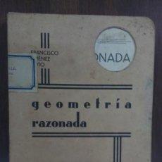 Libros antiguos: GEOMETRIA RAZONADA 1934 FRANCISCO JIMENEZ SOTO. Lote 61686828