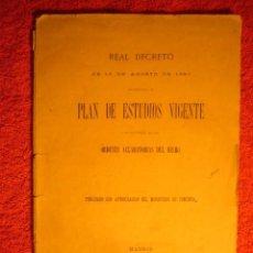 Libros antiguos: - REAL DECRETO DE 13 DE AGOSTO REFORMANDO EL PLAN DE ESTUDIOS VIGENTE ... - (MADRID, 1880). Lote 62327976