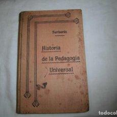 Libros antiguos: HISTORIA DE LA PEDAGOGIA UNIVERSAL.CON UN RESUMEN DE LA ESPAÑOLA.EUGENIO GARCIA Y BARBARIN.1907. Lote 64463683