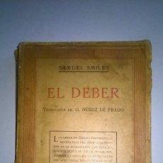 Libros antiguos: EL DEBER - SAMUEL SMILES - AÑO 1931. Lote 64953519