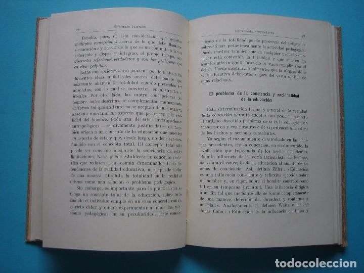 Libros antiguos: PEDAGOGIA SISTEMATICA - WILHELM FLITNER - ED. LABOR - 1935 - 199 PAGS.- PERFECTO ESTADO - VER - Foto 5 - 67765081