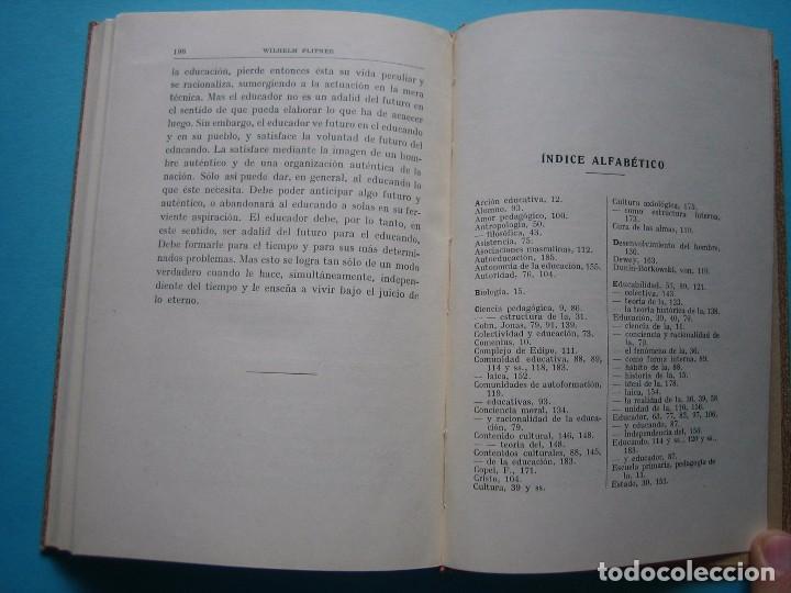 Libros antiguos: PEDAGOGIA SISTEMATICA - WILHELM FLITNER - ED. LABOR - 1935 - 199 PAGS.- PERFECTO ESTADO - VER - Foto 7 - 67765081
