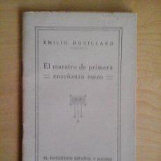 Libros antiguos: EL MAESTRO DE PRIMERA ENSEÑANZA SUIZO. EMILIO DUVILLARD. EL MAGISTERIO ESPAÑOL.. Lote 68407857