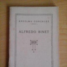 Libros antiguos: ALFREDO BINET. ANSELMO GONZÁLEZ, EL MAGISTERIO ESPAÑOL.. Lote 68410657