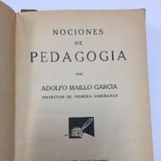 Libros antiguos: NOCIONES DE PEDAGOGÍA - ADOLFO MAILLO GARCÍA - EL MAGISTERIO ESPAÑOL MADRID - 1935. Lote 72325402