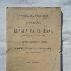Libros antiguos: LIBRO LIBRITO CARRERA DE MAGISTERIO. PROGRAMA LENGUA CASTELLANA. AÑO 1909.. Lote 73579827