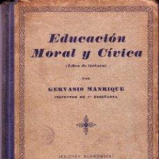 Libros antiguos: EDUCACIÓN MORAL Y CÍVICA. GERVASIO MANRIQUE. BARCELONA 1933.. Lote 73670967