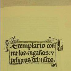 Libros antiguos: EXEMPLARIO CONTRA LOS ENGAÑOS Y PELIGROS DEL MUNDO,(FACSIMIL). Lote 85711076