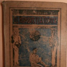 Libros antiguos: ELISEO RECLUS - EL HOMBRE Y LA TIERRA (VOL. 1). Lote 73026641