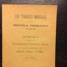 Libros antiguos: LOS TRABAJOS MANUALES EN LA ESCUELA PRIMARIA, PORCEL RIERA, MIGUEL, 1915. Lote 58421297