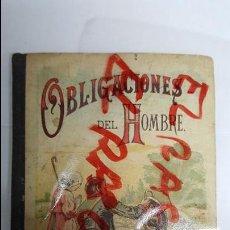 Libros antiguos: ANTIGUO LIBRO OBLIGACIONES DEL HOMBRE POR D. JUAN ESCOIQUIZ CANONIGO DE ZARAGOZA -. Lote 77419761