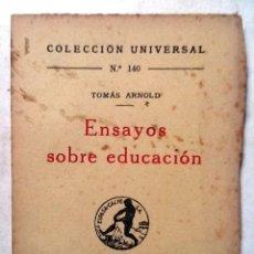 Libros antiguos: ENSAYOS SOBRE EDUCACION TOMAS ARNOLD 1920 COLECCION UNIVERSAL Nº 140. Lote 77903013