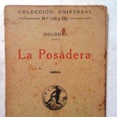Libros antiguos: LA POSADERA GOLDONI 1920 COLECCION UNIVERSAL Nº 149 Y 150 . Lote 77905777
