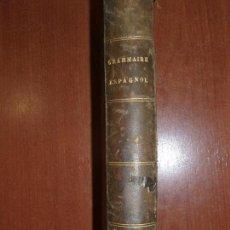 Libros antiguos: ARTE DE HABLAR BIEN FRANCES O GRAMÁTICA FRANCESA, POR PEDRO NICOLAS CHANTREAU. PARIS 1875. Lote 78339557